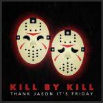 Kill by Kill Podcast with Patrick Hamilton and Gena Radcliffe